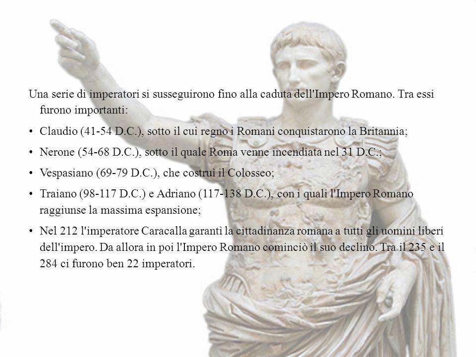 Una serie di imperatori si susseguirono fino alla caduta dell Impero Romano. Tra essi furono importanti: