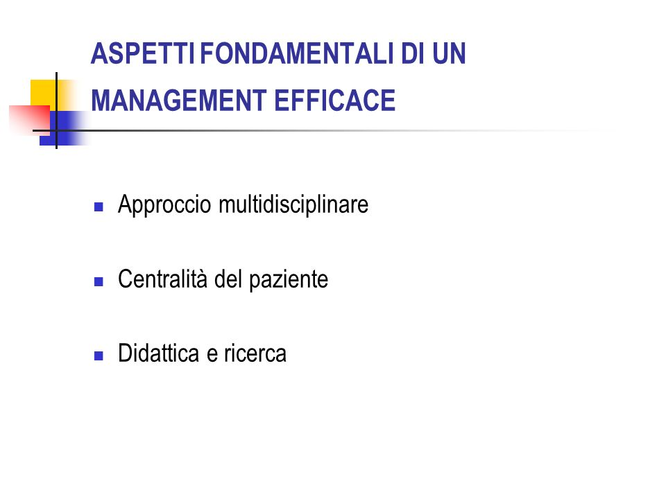 ASPETTI FONDAMENTALI DI UN MANAGEMENT EFFICACE
