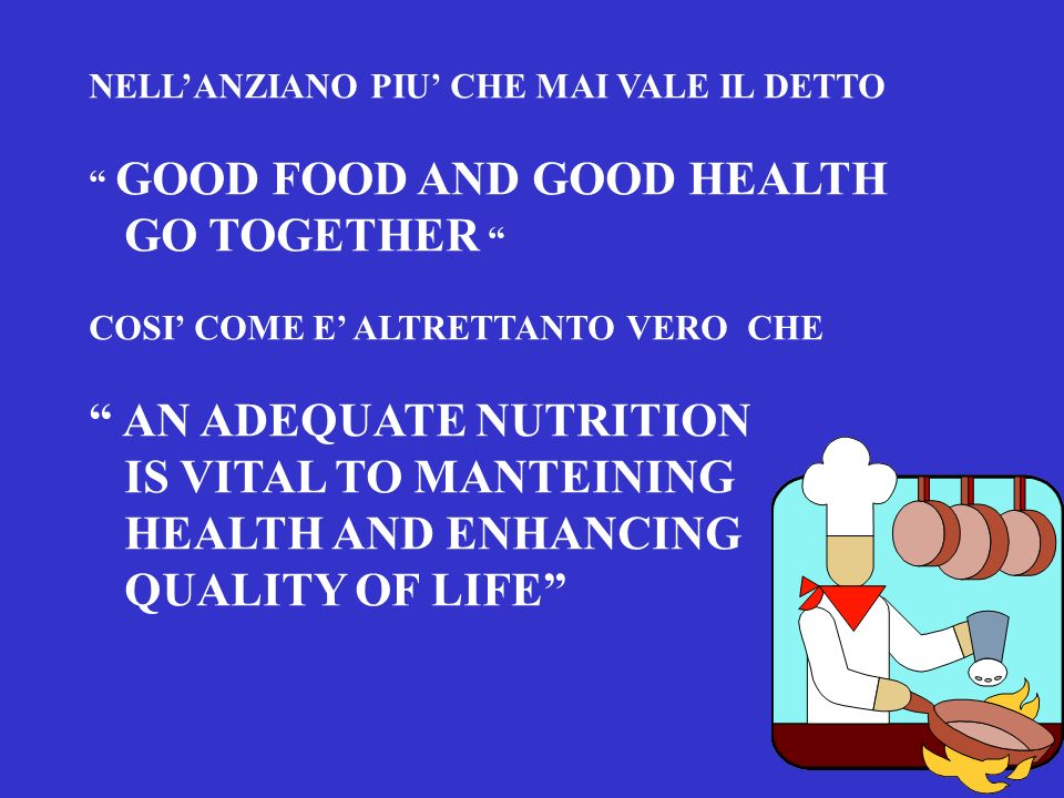 AN ADEQUATE NUTRITION IS VITAL TO MANTEINING HEALTH AND ENHANCING