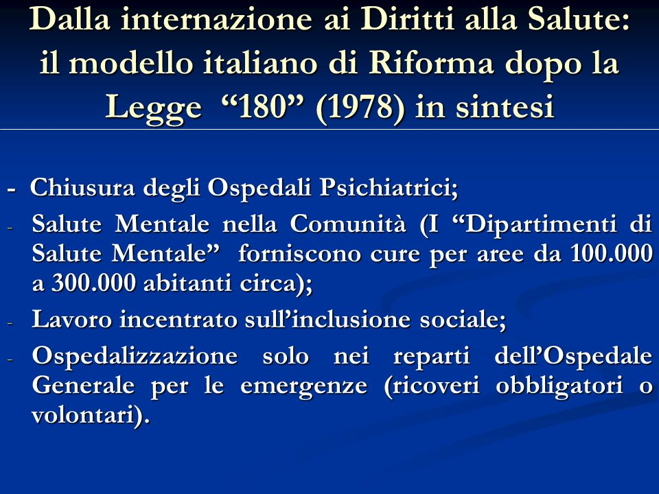 Dalla internazione ai Diritti alla Salute: il modello italiano di Riforma dopo la Legge 180 (1978) in sintesi