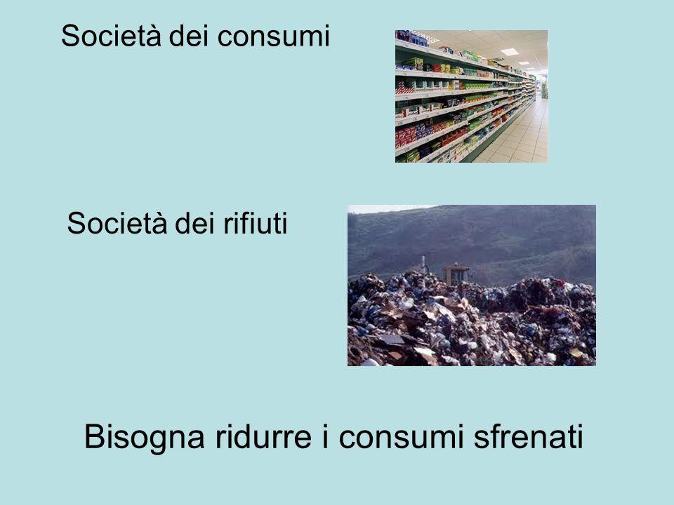 Bisogna ridurre i consumi sfrenati
