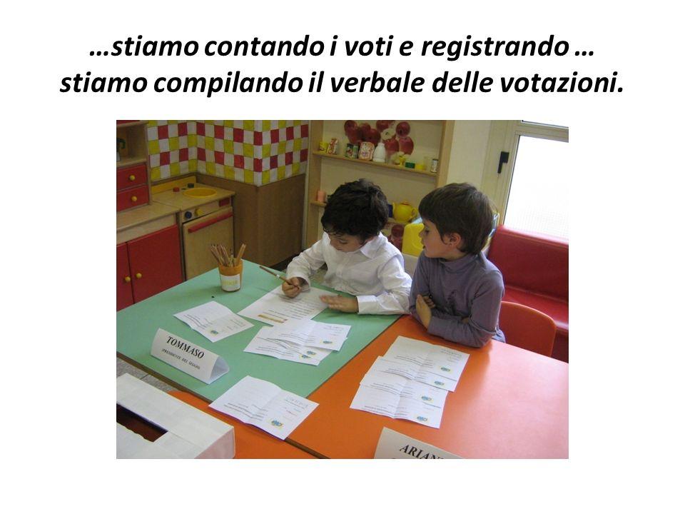 …stiamo contando i voti e registrando … stiamo compilando il verbale delle votazioni.