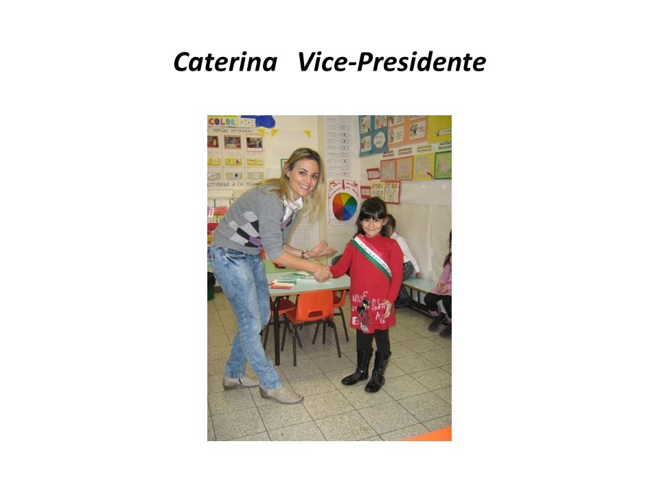 Caterina Vice-Presidente
