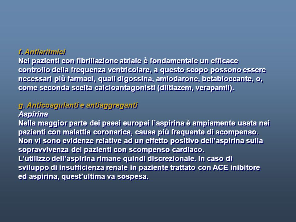 f. Antiaritmici Nei pazienti con fibrillazione atriale è fondamentale un efficace.