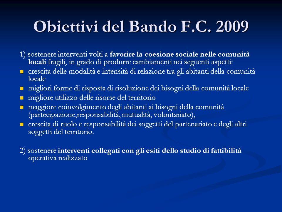 Obiettivi del Bando F.C. 2009
