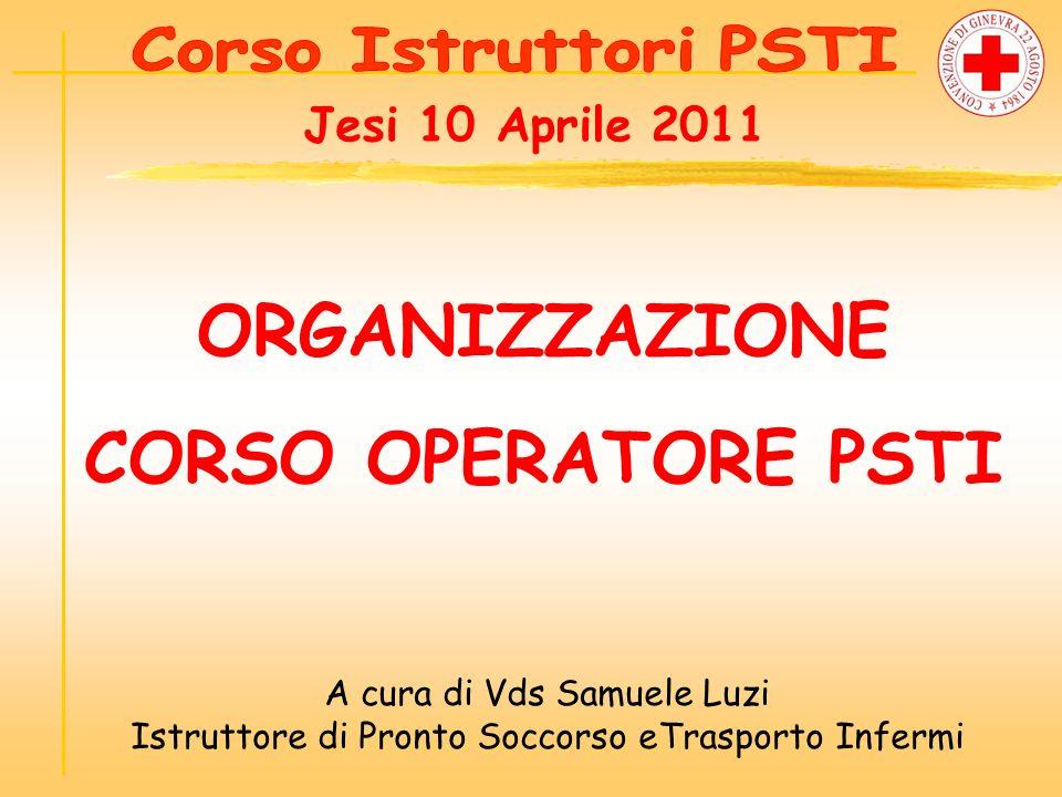 ORGANIZZAZIONE CORSO OPERATORE PSTI