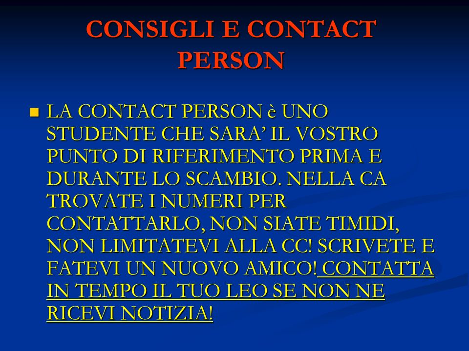 CONSIGLI E CONTACT PERSON