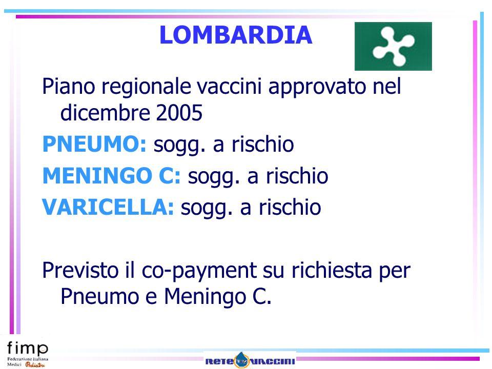 LOMBARDIA Piano regionale vaccini approvato nel dicembre 2005