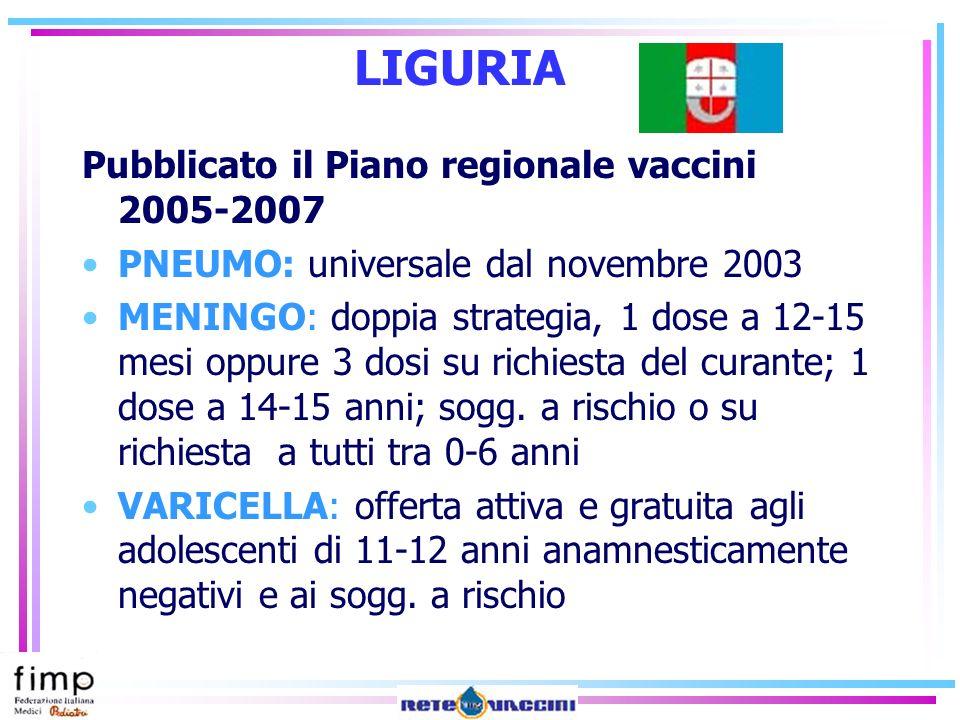 LIGURIA Pubblicato il Piano regionale vaccini 2005-2007