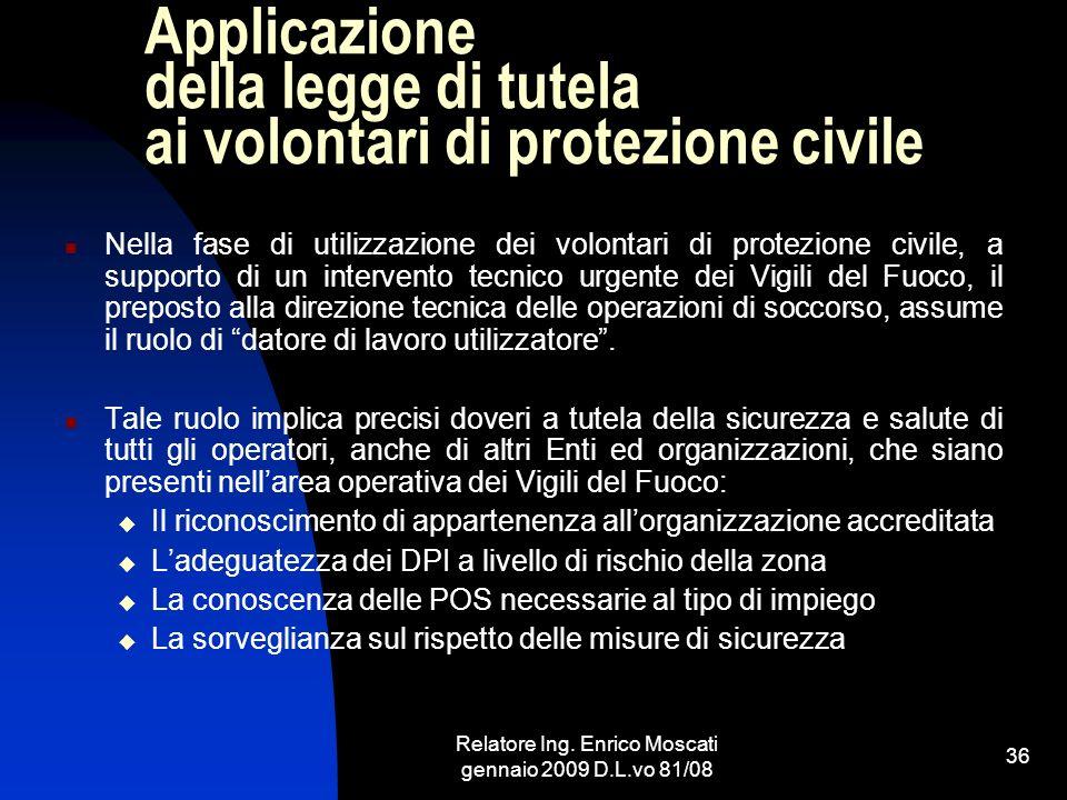 Applicazione della legge di tutela ai volontari di protezione civile