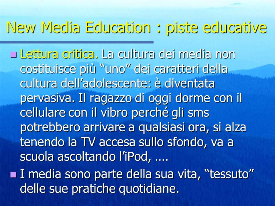New Media Education : piste educative