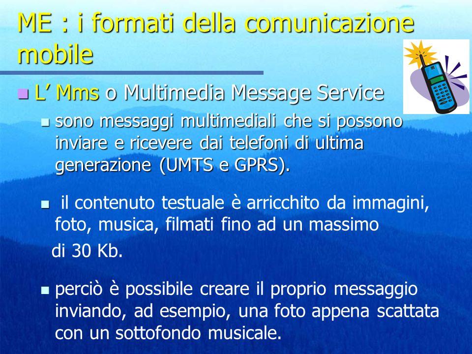 ME : i formati della comunicazione mobile