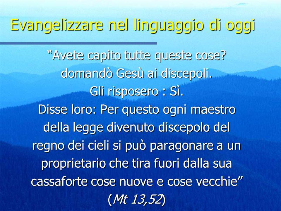 Evangelizzare nel linguaggio di oggi