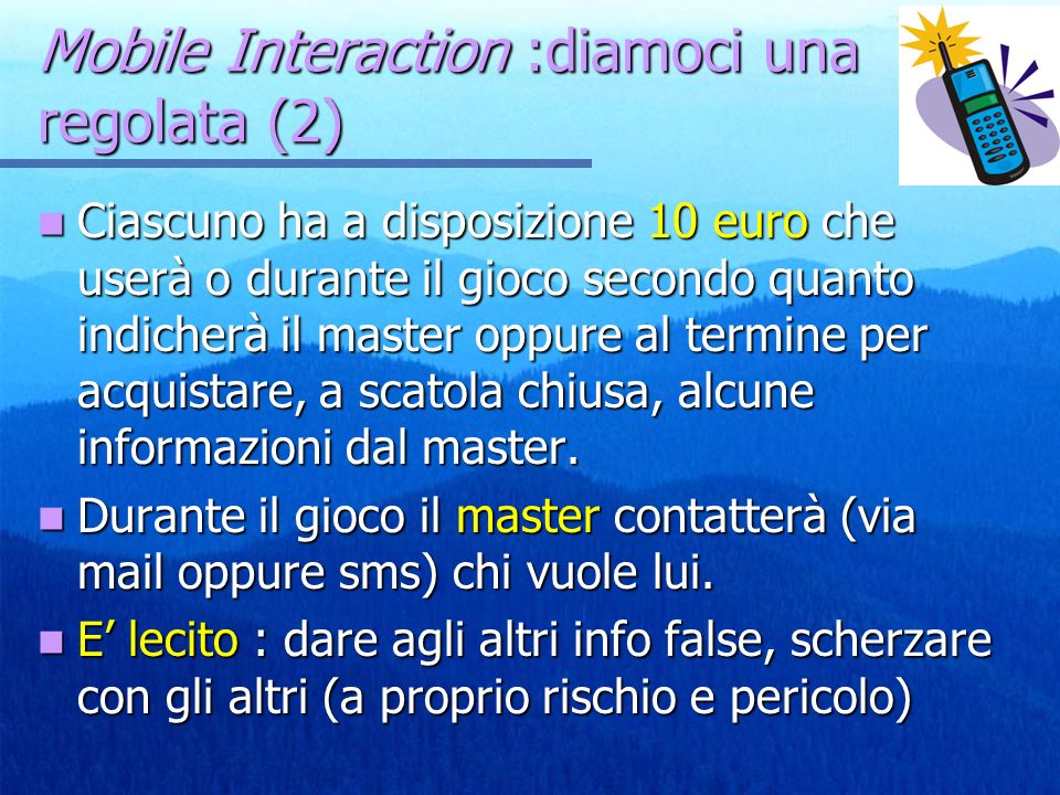 Mobile Interaction :diamoci una regolata (2)