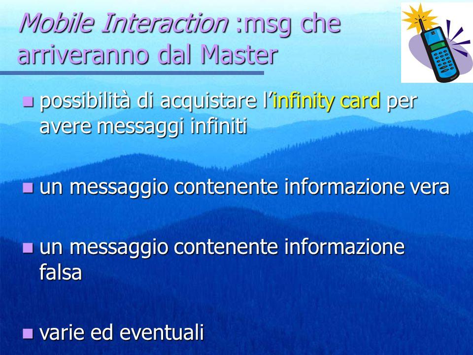 Mobile Interaction :msg che arriveranno dal Master