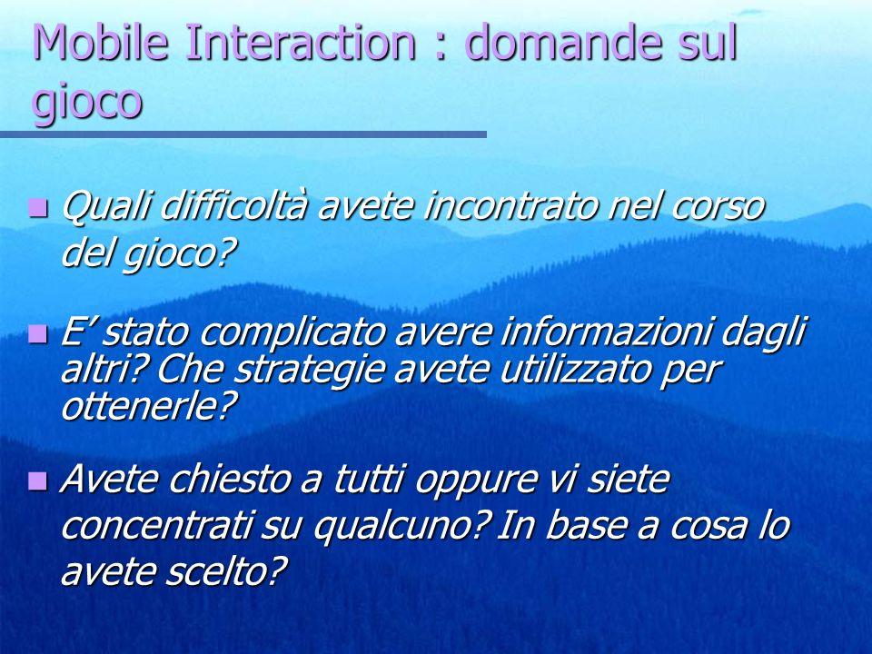 Mobile Interaction : domande sul gioco