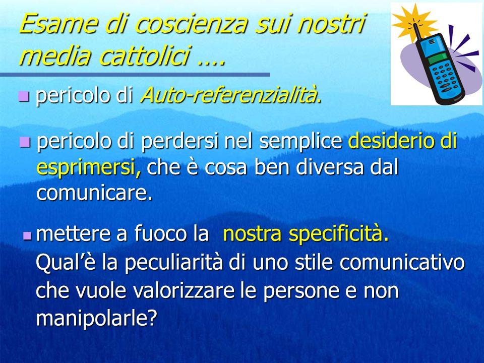 Esame di coscienza sui nostri media cattolici ….