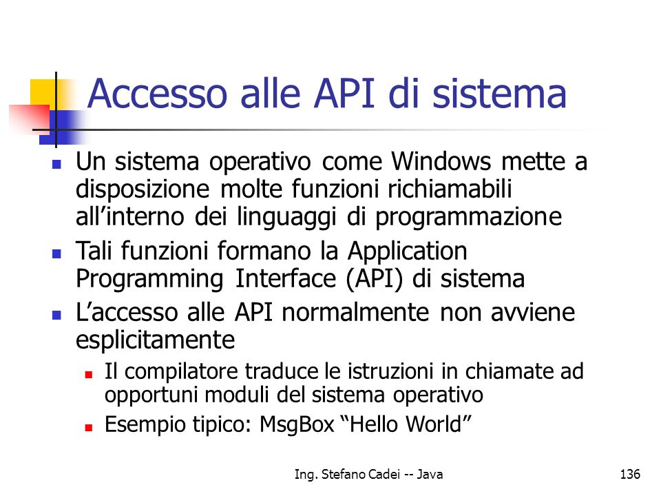 Accesso alle API di sistema