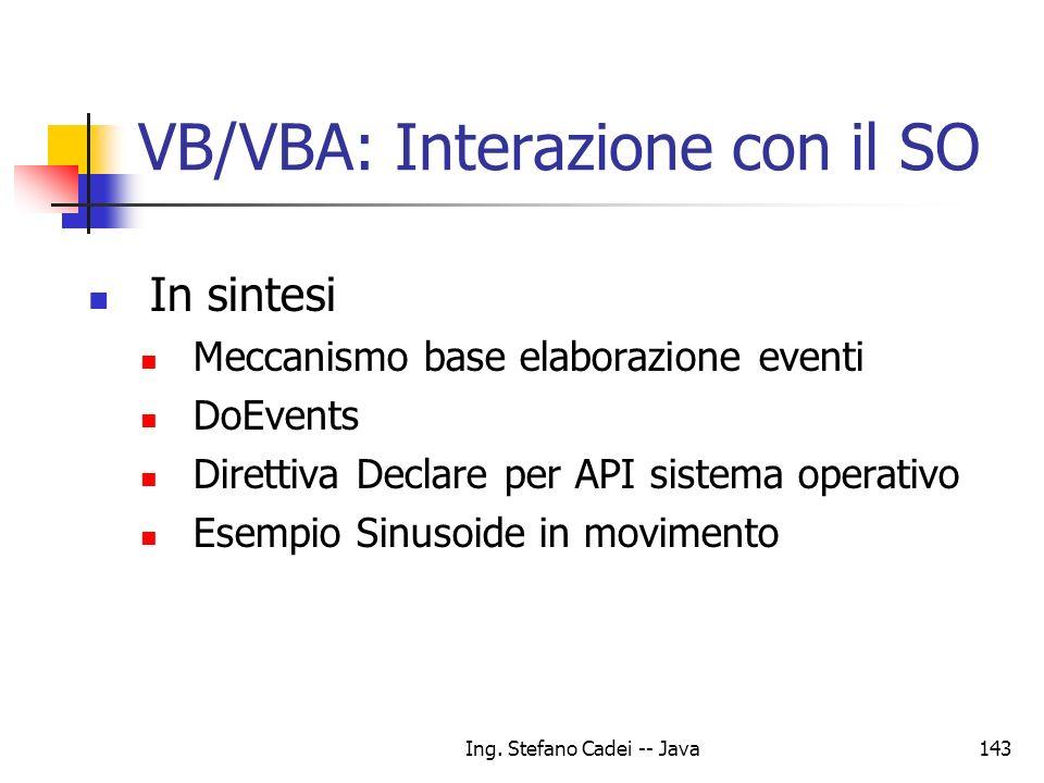 VB/VBA: Interazione con il SO