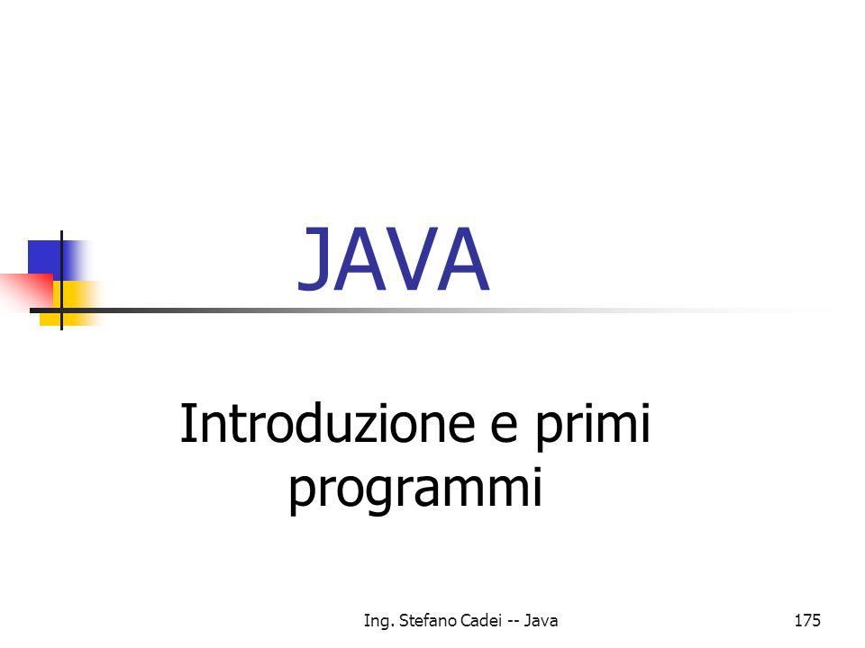 Introduzione e primi programmi