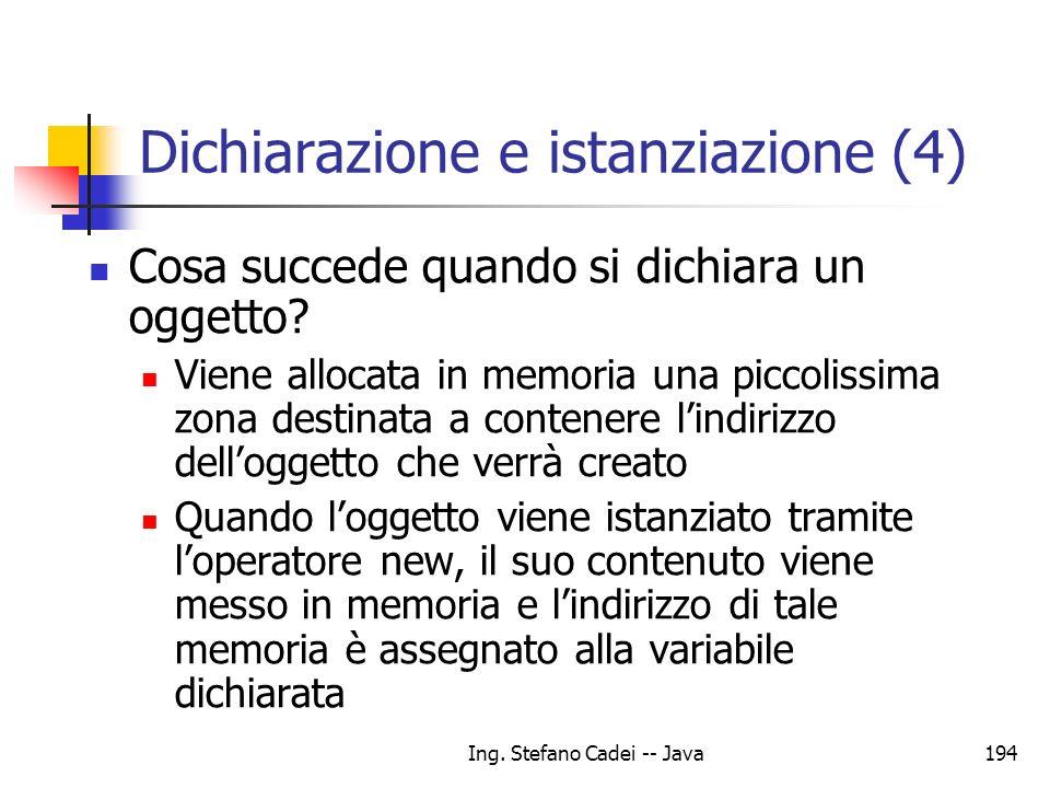 Dichiarazione e istanziazione (4)