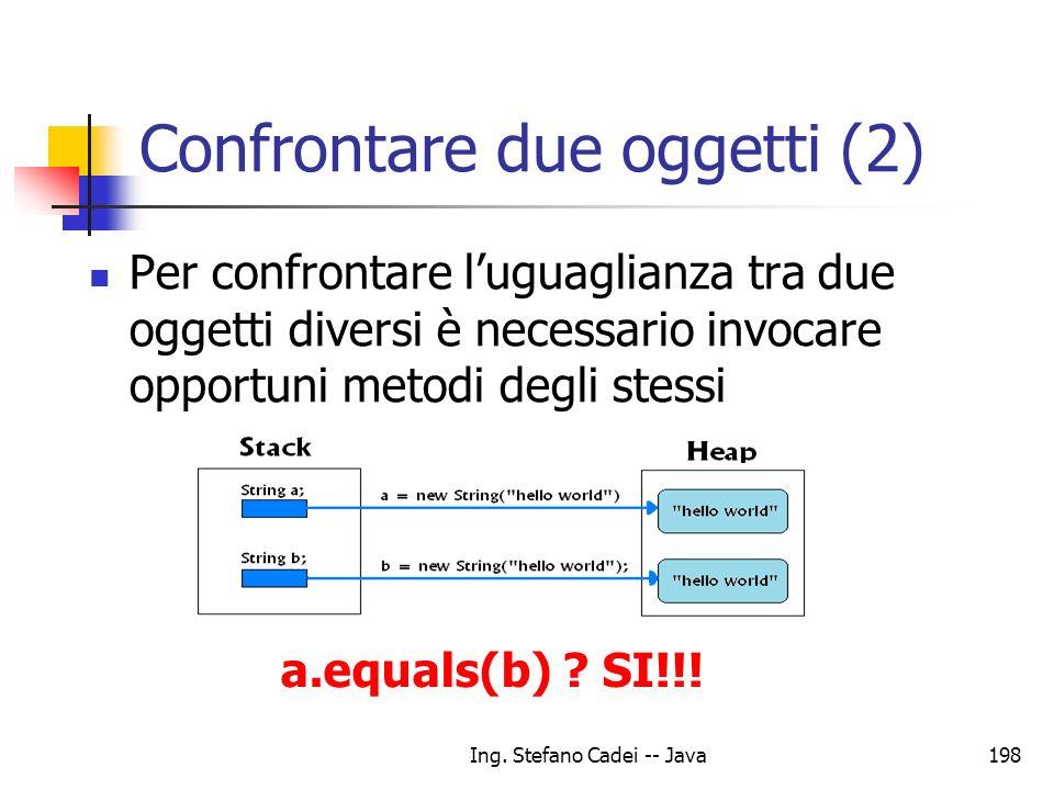 Confrontare due oggetti (2)