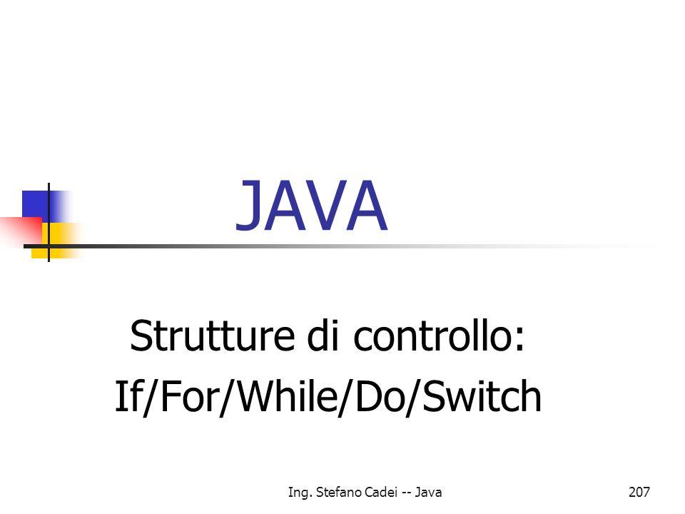 Strutture di controllo: If/For/While/Do/Switch
