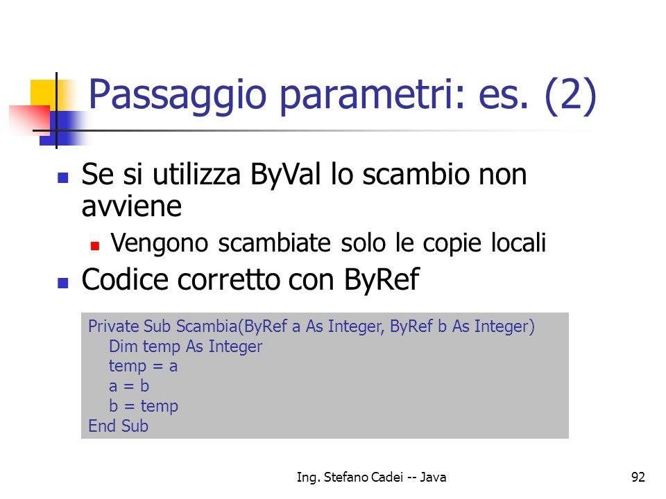 Passaggio parametri: es. (2)