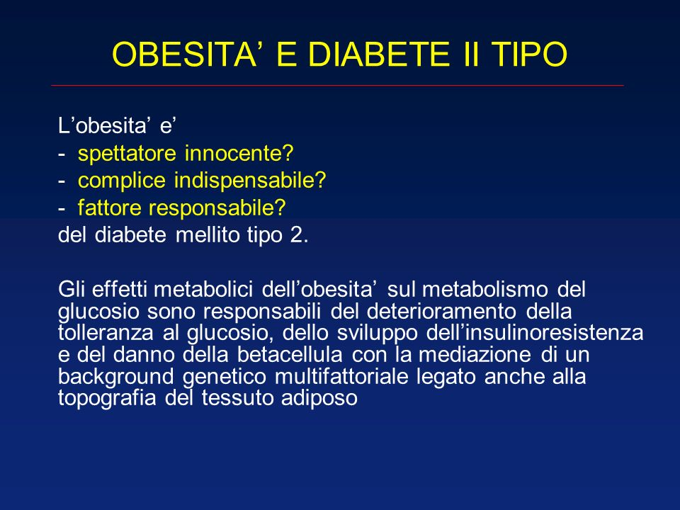 OBESITA' E DIABETE II TIPO