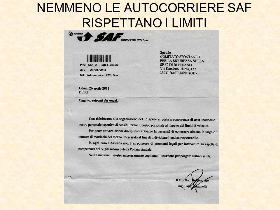 NEMMENO LE AUTOCORRIERE SAF RISPETTANO I LIMITI