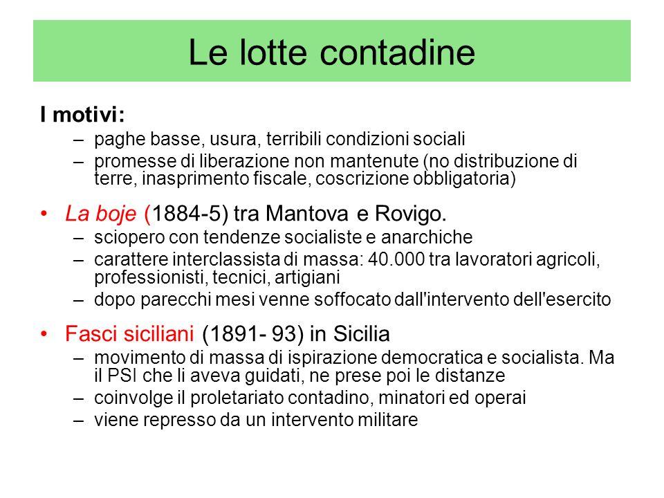 Le lotte contadine I motivi: La boje (1884-5) tra Mantova e Rovigo.