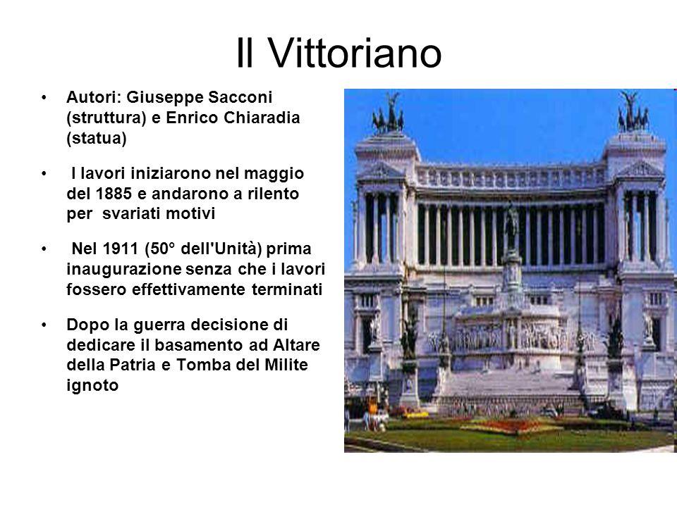 Il Vittoriano Autori: Giuseppe Sacconi (struttura) e Enrico Chiaradia (statua)