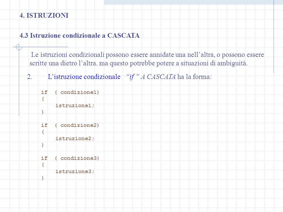 4.3 Istruzione condizionale a CASCATA