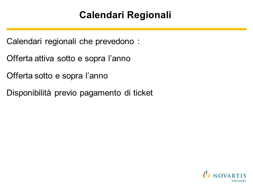 Calendari Regionali Calendari regionali che prevedono :