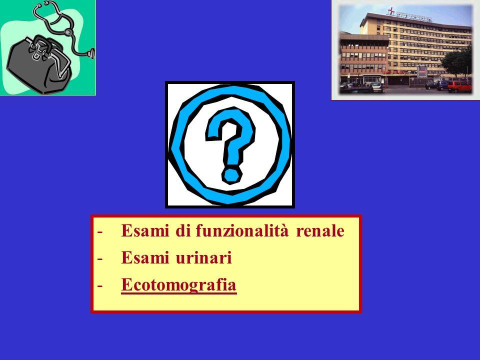 Esami di funzionalità renale