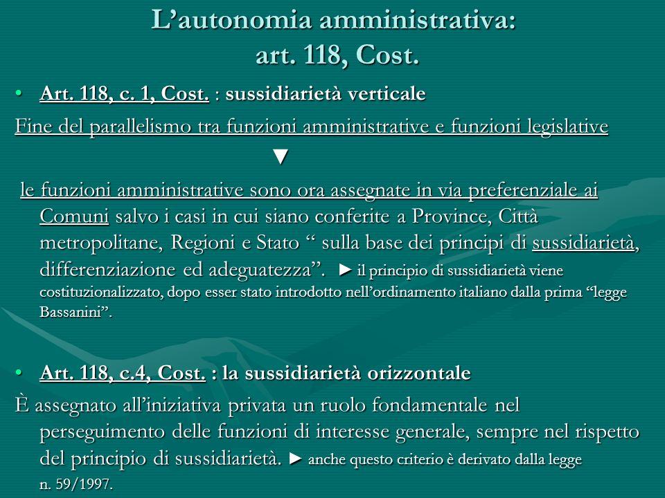 L'autonomia amministrativa: art. 118, Cost.
