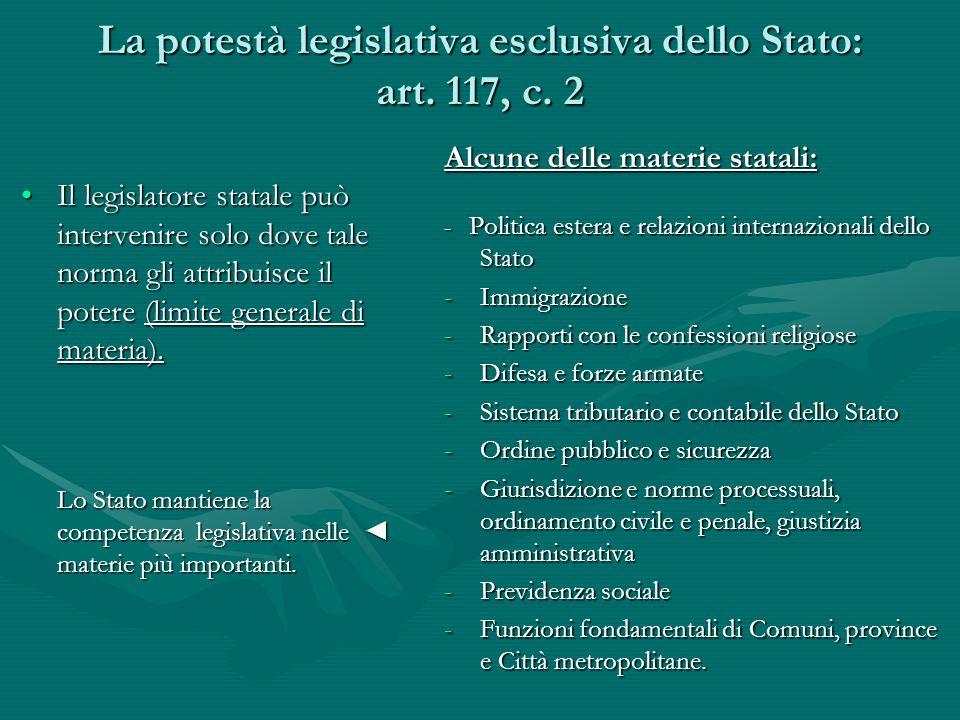 La potestà legislativa esclusiva dello Stato: art. 117, c. 2