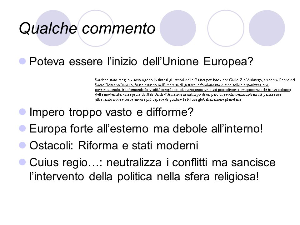 Qualche commento Poteva essere l'inizio dell'Unione Europea