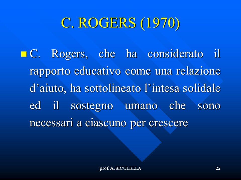 C. ROGERS (1970)