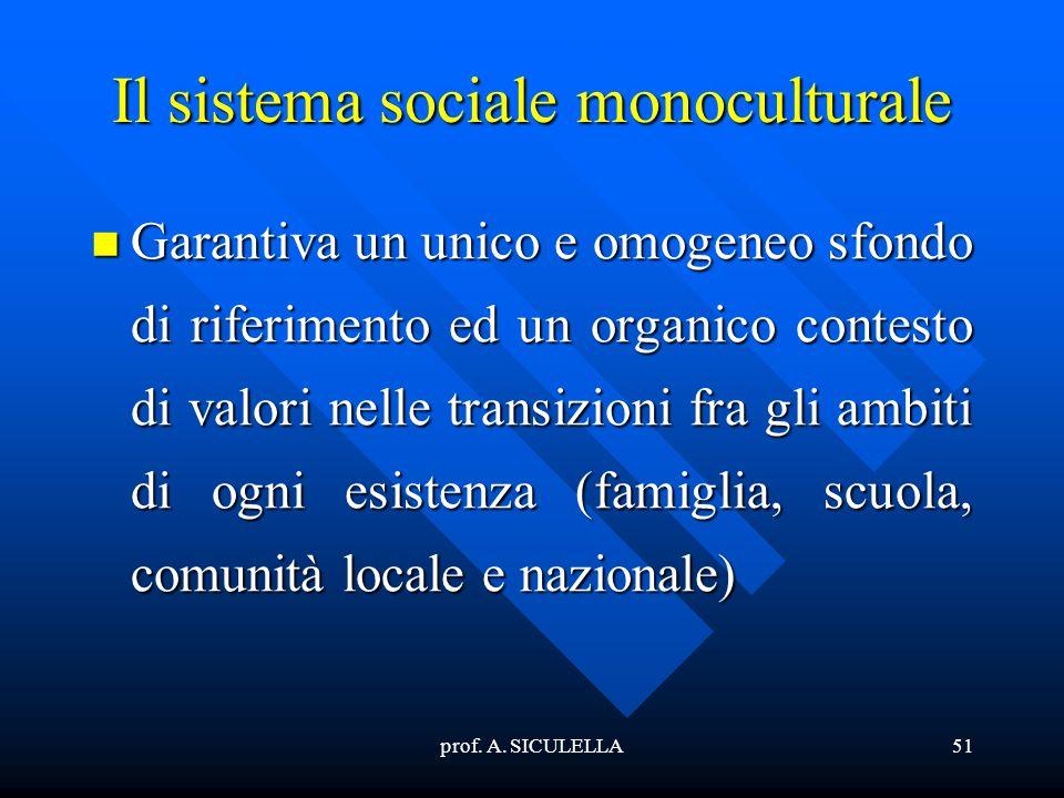 Il sistema sociale monoculturale
