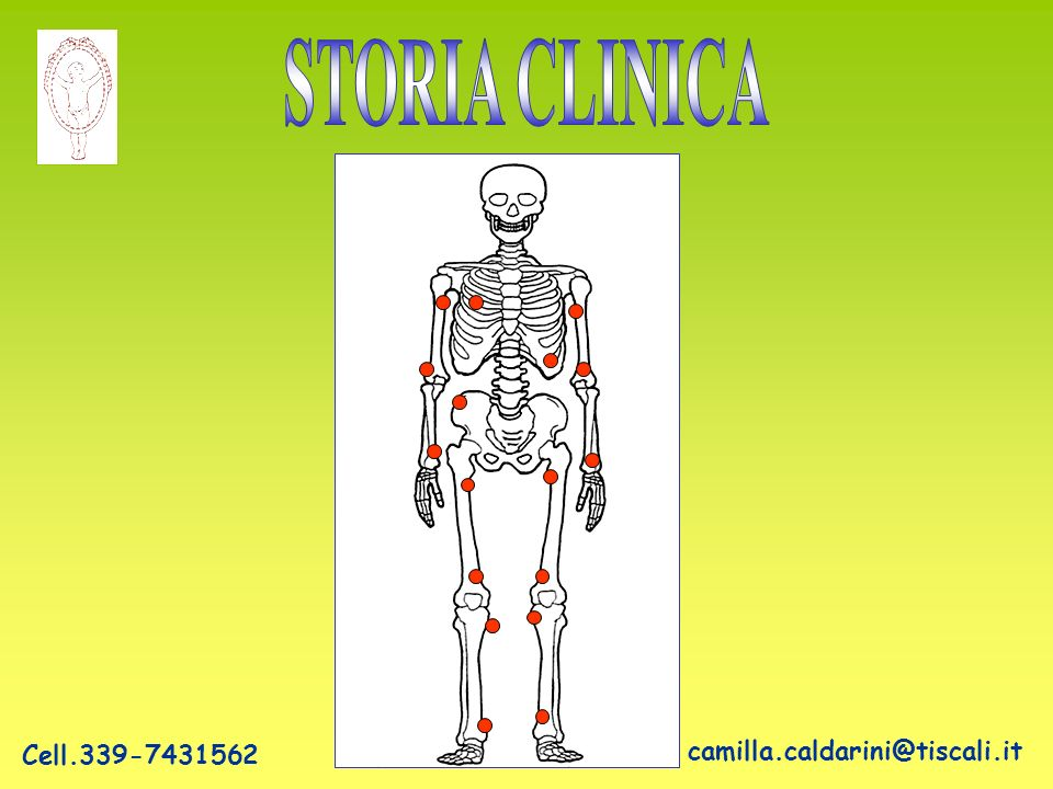 STORIA CLINICA Cell.339-7431562 camilla.caldarini@tiscali.it