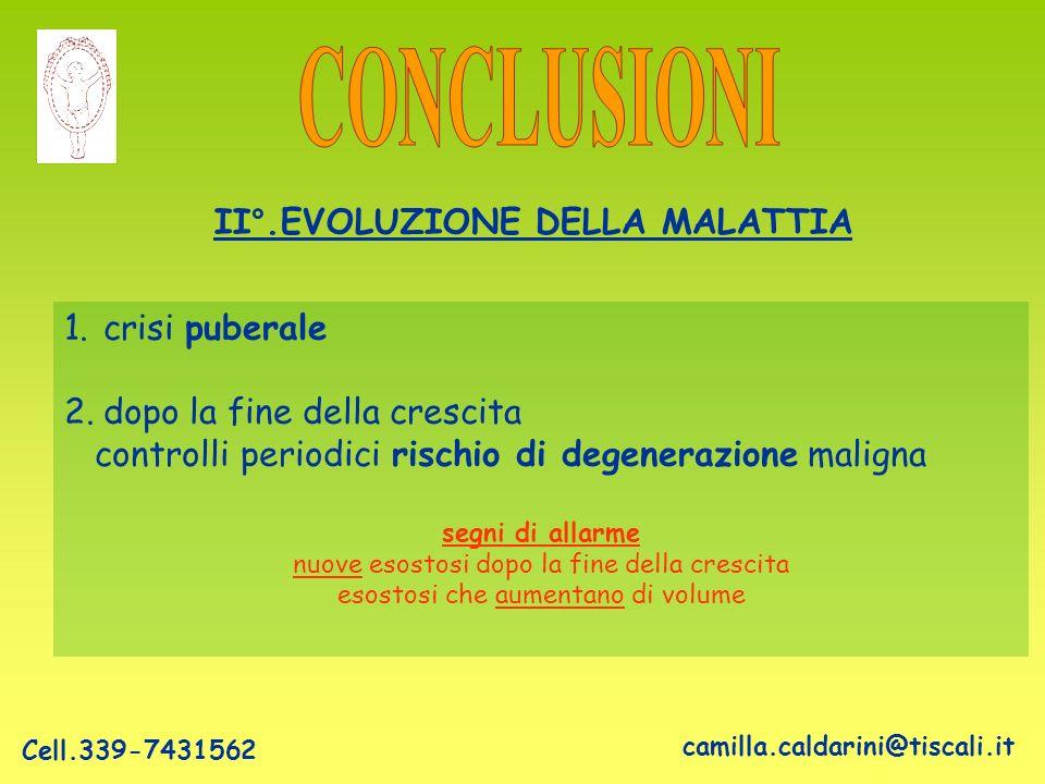 II°.EVOLUZIONE DELLA MALATTIA