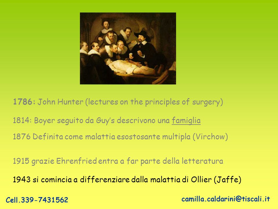 1786: John Hunter (lectures on the principles of surgery)