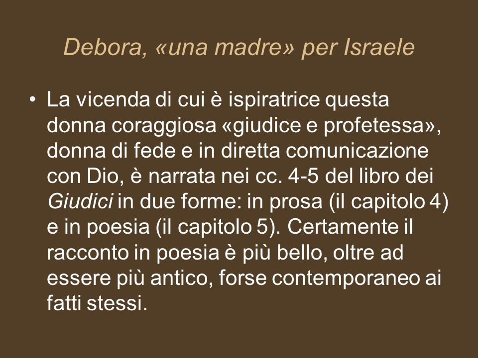 Debora, «una madre» per Israele