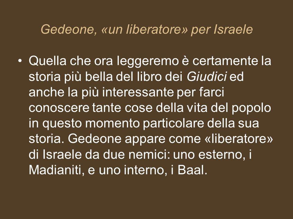 Gedeone, «un liberatore» per Israele