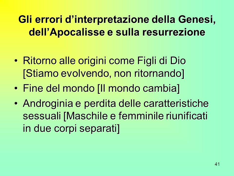 Gli errori d'interpretazione della Genesi, dell'Apocalisse e sulla resurrezione
