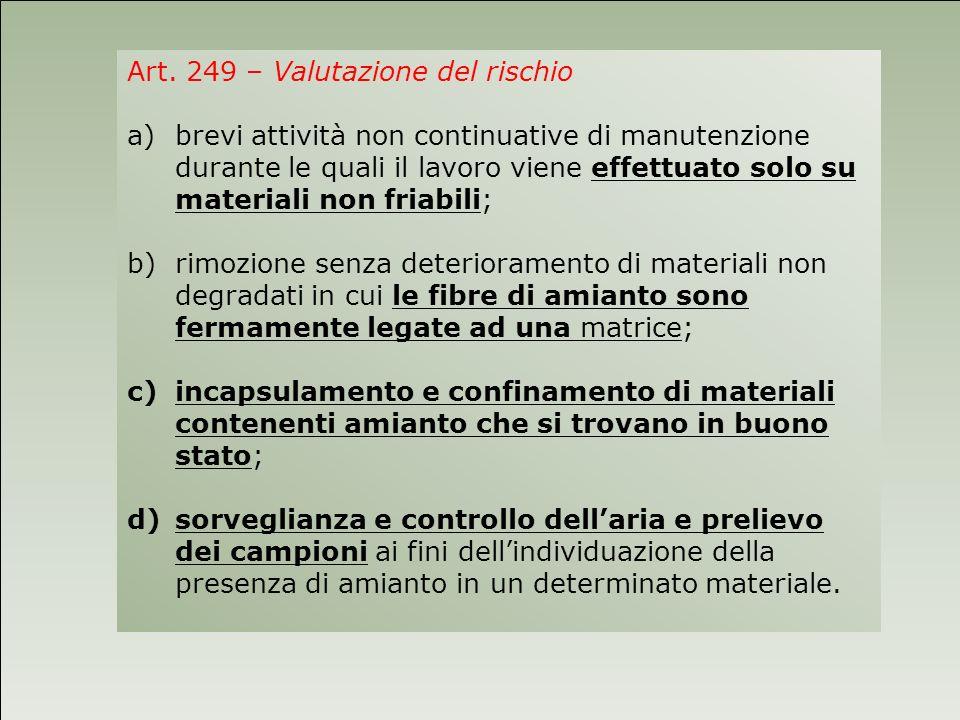 Art. 249 – Valutazione del rischio