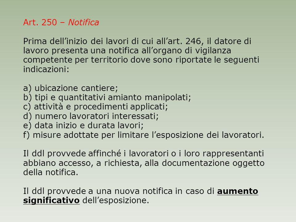 Art. 250 – Notifica Prima dell'inizio dei lavori di cui all'art