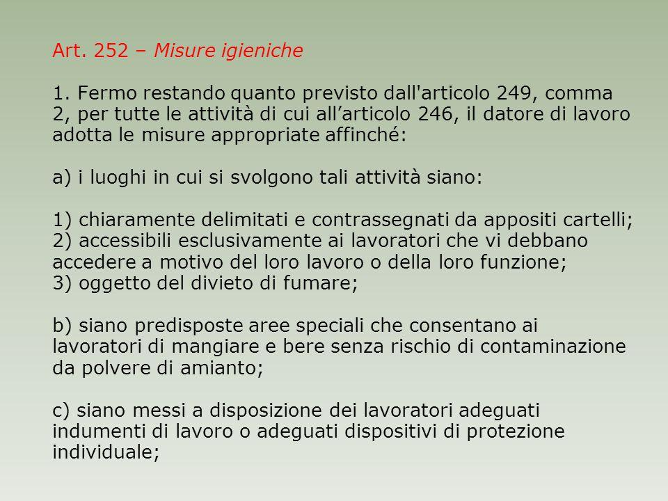Art. 252 – Misure igieniche 1.