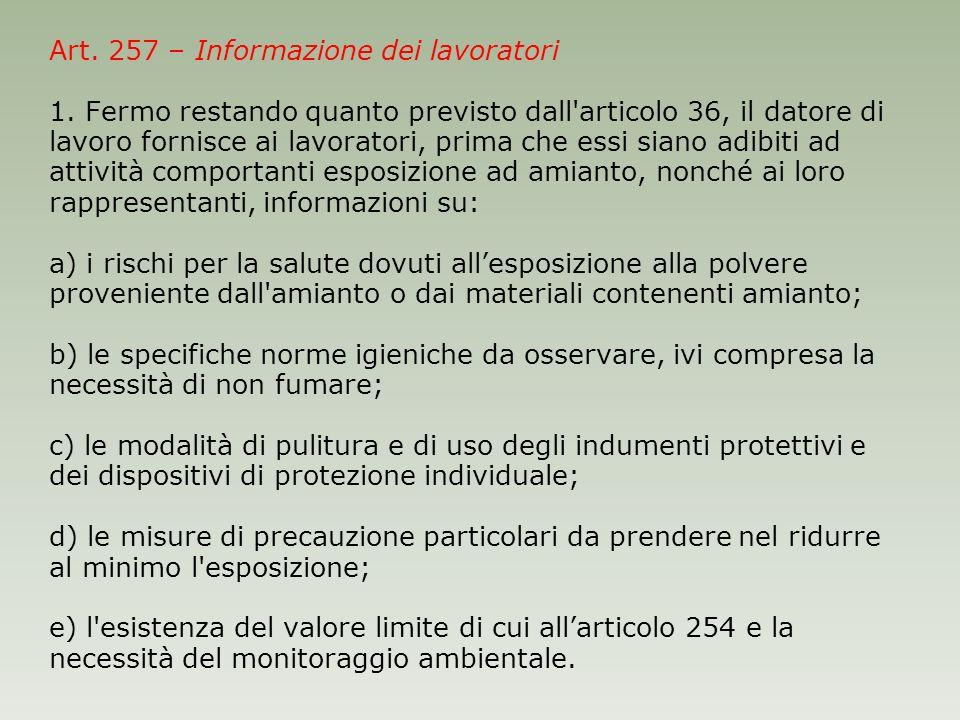 Art. 257 – Informazione dei lavoratori 1